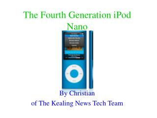 The Fourth Generation iPod Nano