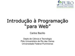 """Introdução à Programação """"para Web"""""""