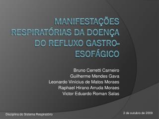Manifestações respiratórias da doença do refluxo  gastro-esofágico