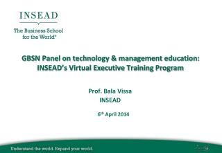 GBSN Panel on technology & management education:  INSEAD's Virtual Executive Training Program