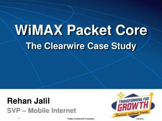 WiMAX Packet Core The Clearwire Case Study