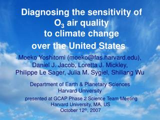 Diagnosing the sensitivity of O 3  air quality to climate change over the United States