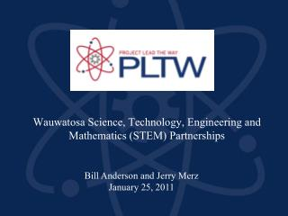 Wauwatosa Science, Technology, Engineering and Mathematics STEM Partnerships