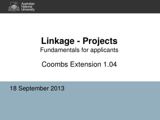 Linkage - Projects Fundamentals for applicants Coombs Extension 1.04