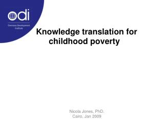 Knowledge translation for childhood poverty