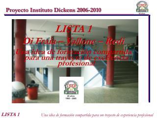 Proyecto Instituto Dickens 2006-2010