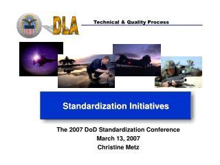 Standardization Initiatives