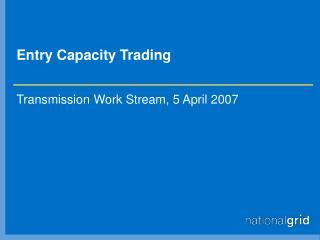 Entry Capacity Trading