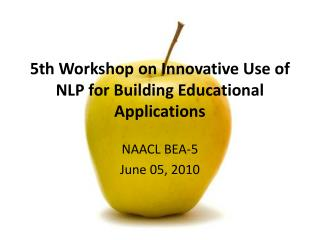 5th Workshop on Innovative Use of NLP for Building Educational Applications