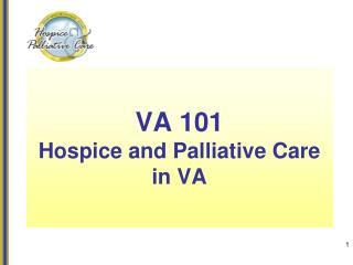 VA 101 Hospice and Palliative Care in VA