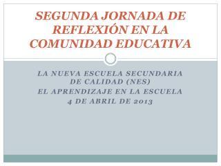 SEGUNDA JORNADA DE REFLEXIÓN EN LA COMUNIDAD EDUCATIVA