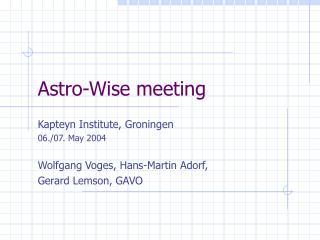 Astro-Wise meeting