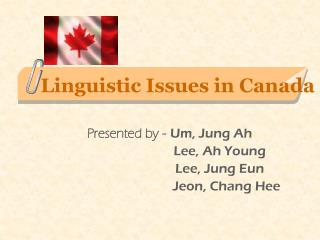 Linguistic Issues in Canada