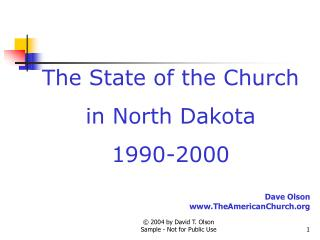 The State of the Church in North Dakota 1990-2000