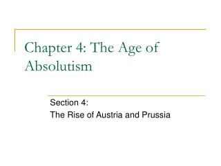 Chapter 4: The Age of Absolutism