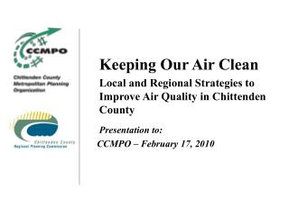Keeping Our Air Clean Local and Regional Strategies to Improve Air Quality in Chittenden County