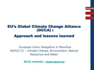 EU's Global Climate Change Alliance (GCCA) :  Approach and lessons learned