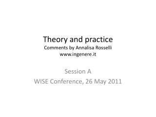 Theory  and  practice Comments by  Annalisa Rosselli ingenere.it