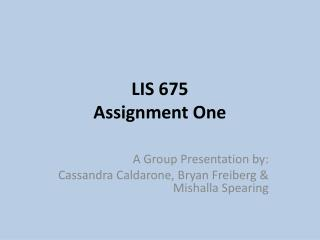 LIS 675 Assignment One