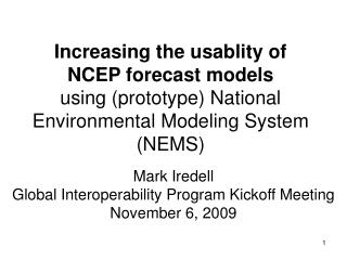 Mark Iredell  Global Interoperability Program Kickoff Meeting November 6, 2009