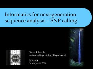 Informatics for next-generation sequence analysis – SNP calling