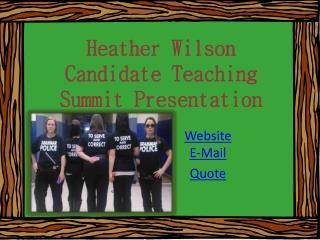 Heather Wilson Candidate Teaching  Summit Presentation