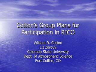 Cotton's Group Plans for Participation in RICO