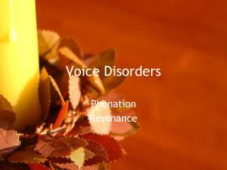 Voice Disorders