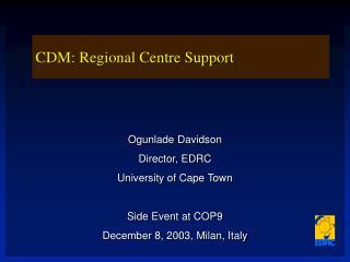 CDM: Regional Centre Support