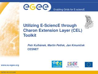 Utilizing E-SciencE through  Charon Extension Layer (CEL) Toolkit