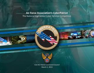 Air Force Association�s CyberPatriot The  National High School Cyber Defense Competition