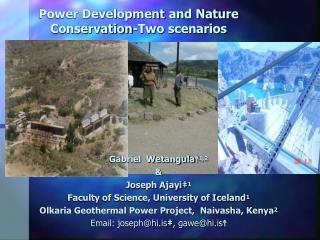 Power Development  and Nature Conservation-Two scenarios
