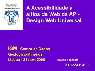 A Acessibilidade a sítios da Web da AP - Design Web Universal