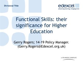 Functional Skills: their significance for Higher Education