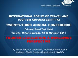 INTERNATIONAL FORUM OF TRAVEL AND TOURISM ADVOCATES(IFTTA )  TWENTY-THIRD ANNUAL CONFERENCE