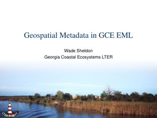 Geospatial Metadata in GCE EML