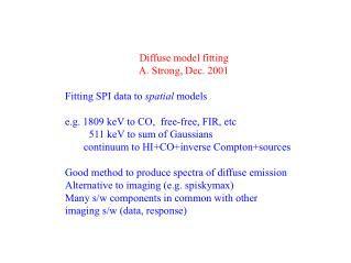 Diffuse model fitting                             A. Strong, Dec. 2001