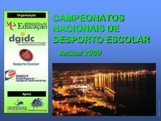 CAMPEONATOS NACIONAIS DE DESPORTO ESCOLAR