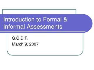 Introduction to Formal & Informal Assessments