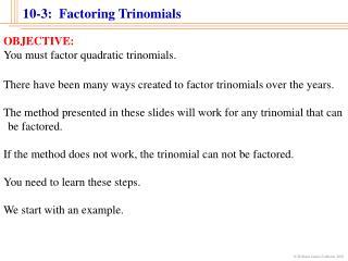 10-3:  Factoring Trinomials
