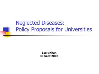 Neglected Diseases: Policy Proposals for Universities