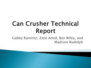 Can Crusher Technical Report