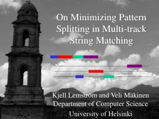 On Minimizing Pattern Splitting in Multi-track String Matching