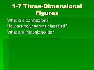 1-7 Three-Dimensional Figures
