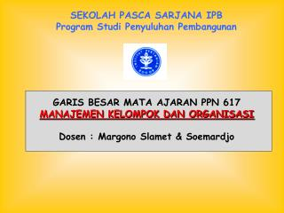 SEKOLAH PASCA SARJANA IPB Program Studi Penyuluhan Pembangunan