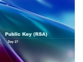 Public Key (RSA)
