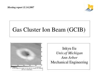Gas Cluster Ion Beam (GCIB)