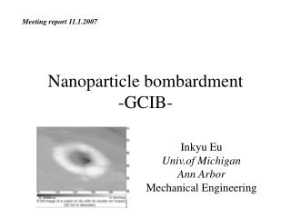 Nanoparticle bombardment -GCIB-