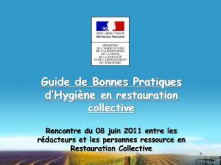 Guide de Bonnes Pratiques d'Hygiène  en restauration collective