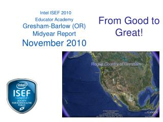 Intel  ISEF 2010 Educator Academy Gresham-Barlow (OR)  Midyear Report November 2010